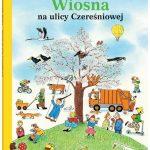 Książka z serii Na ulicy Czereśniowej - Wiosna