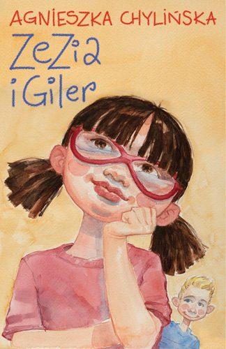 Zezia i Giler książka Agnieszki Chylińskiej
