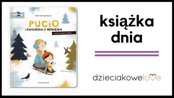 książka dnia Pucio i ćwiczenia z mówienia, czyli nowe słowa i zdania